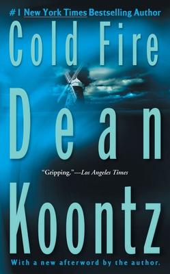 Cold Fire - Koontz, Dean R