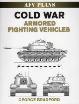 Cold War Armored Fighting Vehicles - Bradford, George