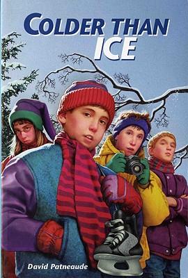 Colder Than Ice - Patneaude, David