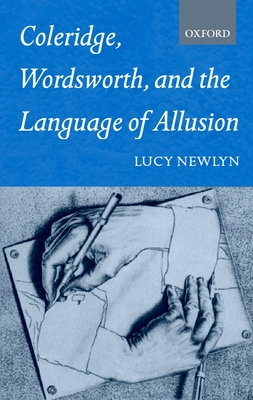 Coleridge, Wordsworth and the Language of Allusion - Newlyn, Lucy