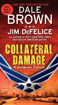 Collateral Damage - Brown, Dale, and DeFelice, Jim