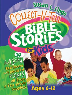 Collect-N-Tell Bible Stories for Kids - Lingo, Susan
