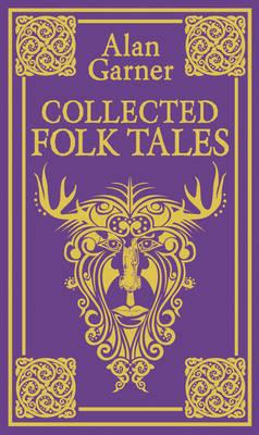 Collected Folk Tales - Garner, Alan
