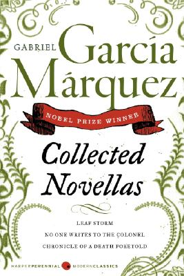 Collected Novellas - Garcia Marquez, Gabriel