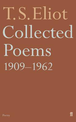Collected Poems 1909-1962 - Eliot, T S, Professor