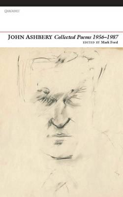 Collected Poems 1956-1987 - Ashbery, John, and Ford, Mark (Editor)
