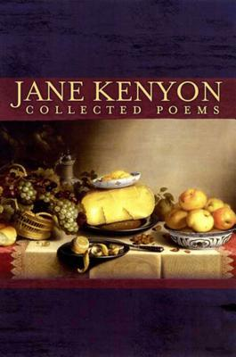 Collected Poems - Kenyon, Jane