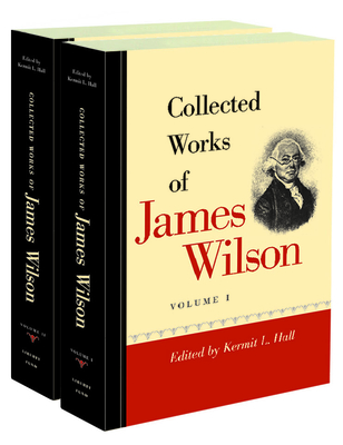 Collected Works of James Wilson Set - Wilson, James