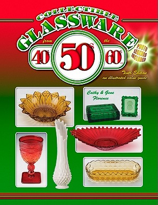 Collectible Glassware from the 40s, 50s, 60s - Florence, Cathy, and Florence, Gene