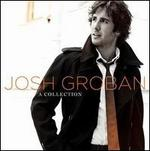 Collection [Bonus CD] - Josh Groban