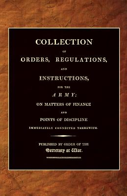 Collection of Orders, Regulations, and Instructions, for the Army 1807 - Office, 25th April 1807