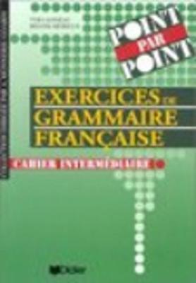 Collection point par point: Exercices de grammaire francaise - Cahier interm\e - Murail, Marie-Aude
