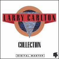 Collection - Larry Carlton