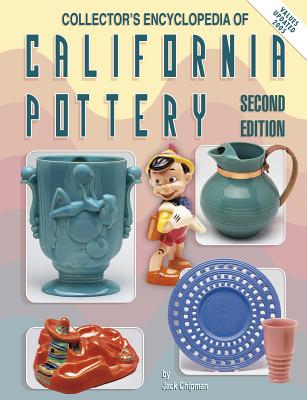 Collector's Encyclopedia of California Pottery - Chipman, Jack