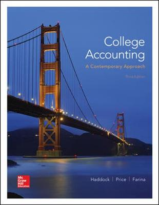 College Accounting: A Contemporary Approach - Haddock, M. David, and Price, John Ellis, and Farina, Michael J.