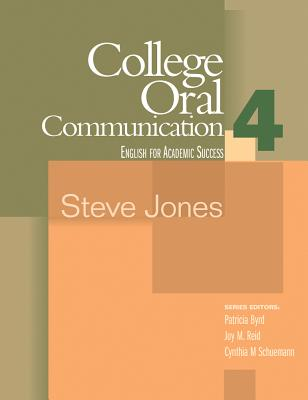 College Oral Communication 4: Houghton Mifflin English for Academic Success - Jones, Steve
