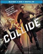 Collide [Includes Digital Copy] [UltraViolet] [Blu-ray/DVD] [2 Discs] - Eran Creevy