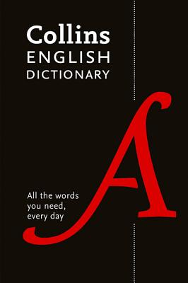 Collins English Dictionary Paperback edition: 200,000 Words and Phrases for Everyday Use - Collins Dictionaries