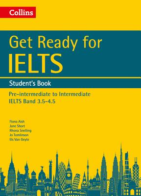 Collins English for Ielts - Get Ready for Ielts: Student's Book: Ielts 4+ (A2+) - Collins UK