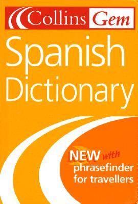 Collins Gem Spanish Dictionary - Collins Gem (Creator)