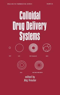Colloidal Drug Delivery Systems - Kreuter, Jorg Ed, and Kreuter, Kreuter