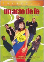 Colombianos, Un Acto de Fe