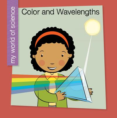 Color and Wavelengths - Bell, Samantha