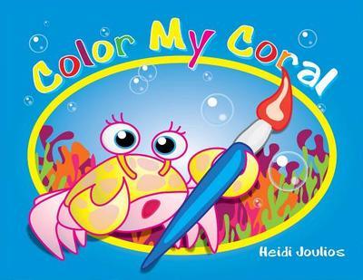 Color My Coral - Joulios, Heidi
