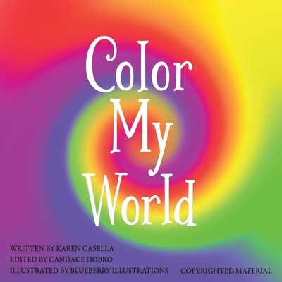 Color My World - Casella, Karen