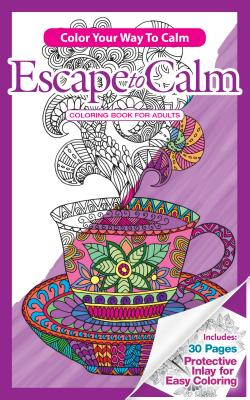 Color Your Way to Calm Escape to Calm - Newbourne Media