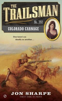 Colorado Carnage - Sharpe, Jon