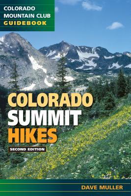 Colorado Summit Hikes - Muller, David