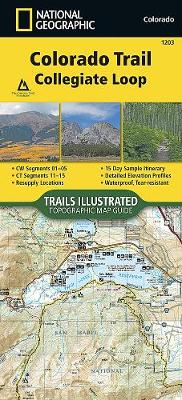 Colorado Trail, Collegiate Loop - National Geographic Maps - Trails Illustrated
