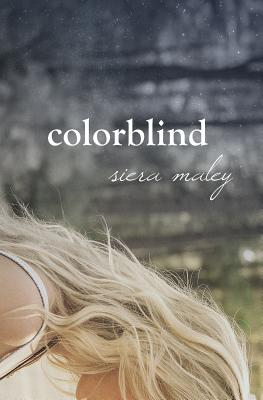 Colorblind - Maley, Siera