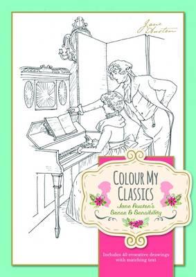 Colour My Classics Jane Austen's Sense & Sensibility -