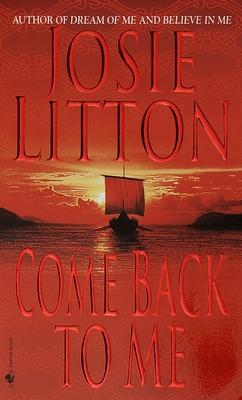 Come Back to Me - Litton, Josie