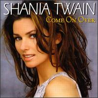 Come on Over [International] - Shania Twain