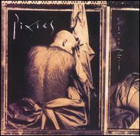 Come On Pilgrim - Pixies