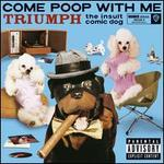 Come Poop with Me
