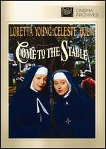 Come to the Stable - Henry Koster