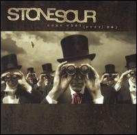 Come What(ever) May [Clean] - Stone Sour
