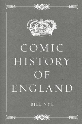 Comic History of England - Nye, Bill