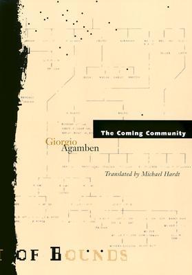 Coming Community - Agamben, Giorgio