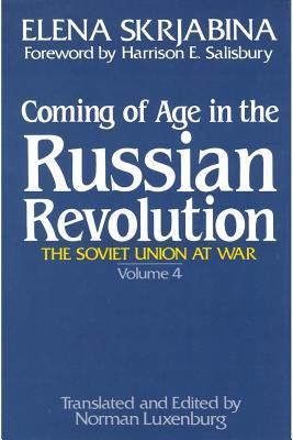 Coming of Age in the Russian Revolution - Skrjabina, Elena