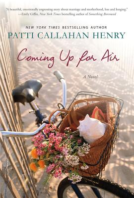 Coming Up for Air - Henry, Patti Callahan