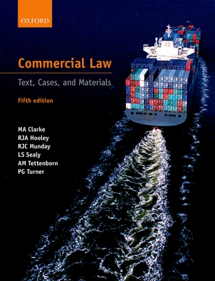 Commercial Law: Text, Cases, and Materials - Hooley, R. J. A., and Munday, R. J. C., and Sealy, L. S., Professor