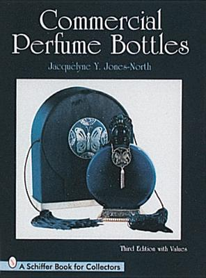 Commercial Perfume Bottles - Jones-North, Jacquelyne