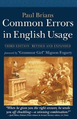 Common Errors in English Usage - Brians, Paul, and Fogarty, Mignon (Foreword by)