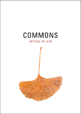 Commons - Kim, Myung Mi