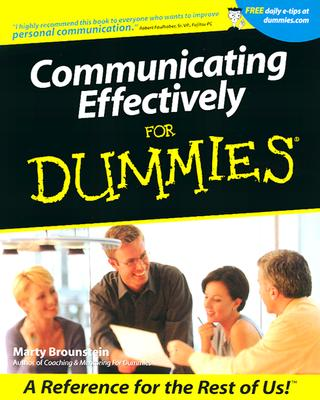 Communicating Effectively for Dummies - Brounstein, Marty